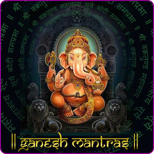 Popular Ganesh Mantras With Meaning In English