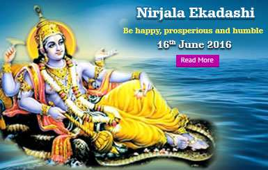Nirjala Ekadashi - 16th June, 2016 (Thu)