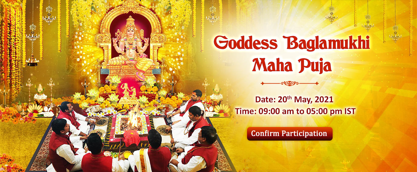 Goddess Baglamukhi Maha Puja - 20th May