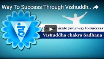 Way To Success Through Vishuddha Chakra Sadhana(1)