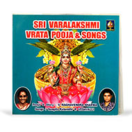 Sri Varalakshmi Vrata Pooja and Songs