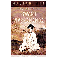 The Mind of Swami Vivekananda - Gautam Sen