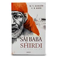 A Unique Saint - Sai Baba of Shirdi