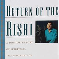 Return of the Rishi