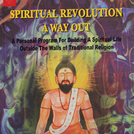 Spiritual Revolution - A Way Out
