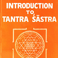 Introduction to Tantra Sastra
