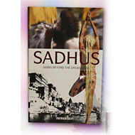 Sadhus - Going Beyond the Dreadlocks