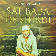 Sai Baba of Shirdi - A unique saint
