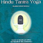 Hindu Tantra Yoga by Rajesh Kumar Shukla