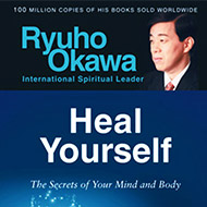 Heal Yourself - The Secrets of Your Mind and Body