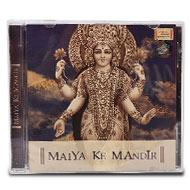 Maiya Ke Mandir - CD