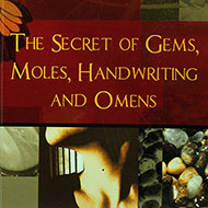 The Secret of Gems Moles Handwriting and Omens