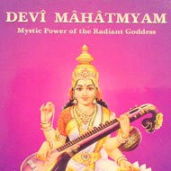 Devi Mahatmyam - Mystic Power of the Radiant Goddess