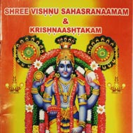 Shree Vishnu Sahasranaamam and Krishnaashtakam