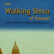 The Walking Shiva of Varanasi