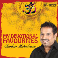 My Devotional Favourites - Shankar Mahadevan