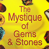 The Mystique of Gems and Stones