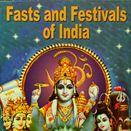 Fasts and Festivals of India