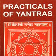 Practicals of Yantras