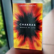 Chakras - Wheels Of Life by Anodea Judith