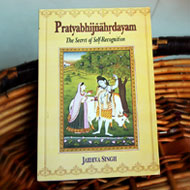 Pratyabhijnahrdayam - The Secret of Self-Recognition