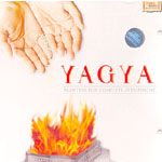 Yagya - Mantras For Complete Attainment