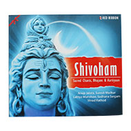 Shivoham - Sacred Chants Bhajans and Aartiyaan