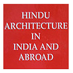 Hindu Architecture in India and Abroad