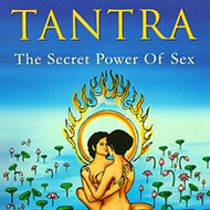 Tantra - The Secret Power of Sex