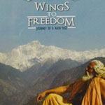 Wings to freedom - Journey of Nath Yogi