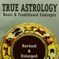 True Astrology - Revised and Enlarged
