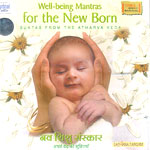 Well being Mantras for the New Born