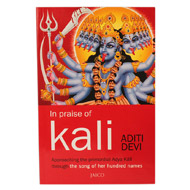 In Praise of Kali
