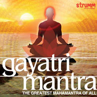 Gayatri Mantra - The Greatest Mahamantra for all