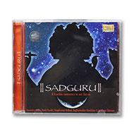 Sadguru - A Humble Reverence to Our Gurus