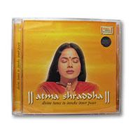 Atma Shraddha - divine tunes to invoke inner peace