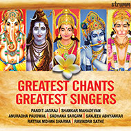Greatest Chants - Greatest Singers