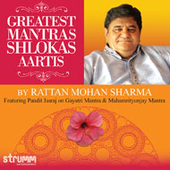 Greatest Mantras Shlokas and Aartis - Rattan Mohan Sharma