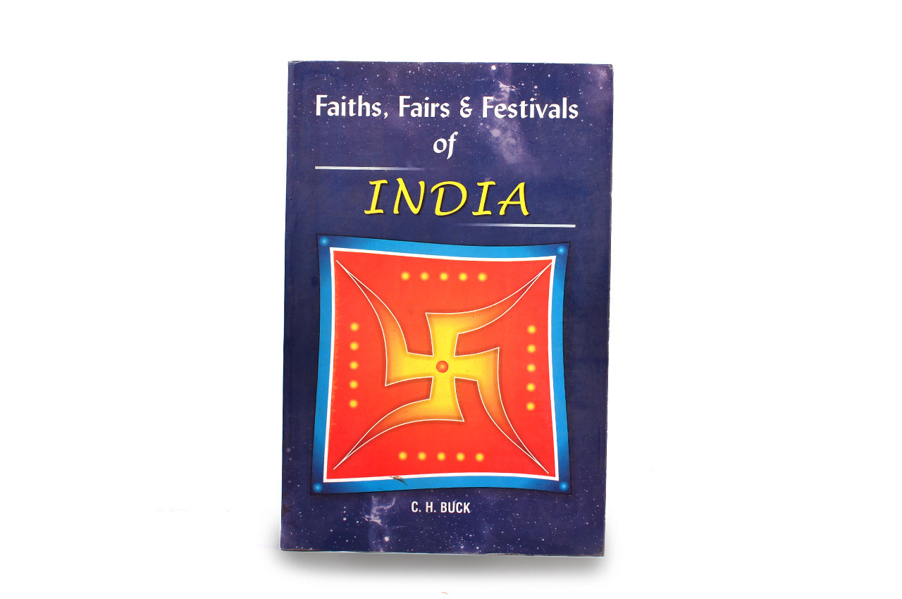 Faiths Fairs and Festivals of India