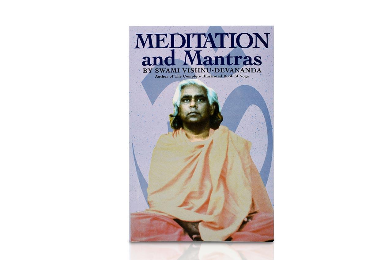 Meditation and Mantras by Swami Vishnu Devananda