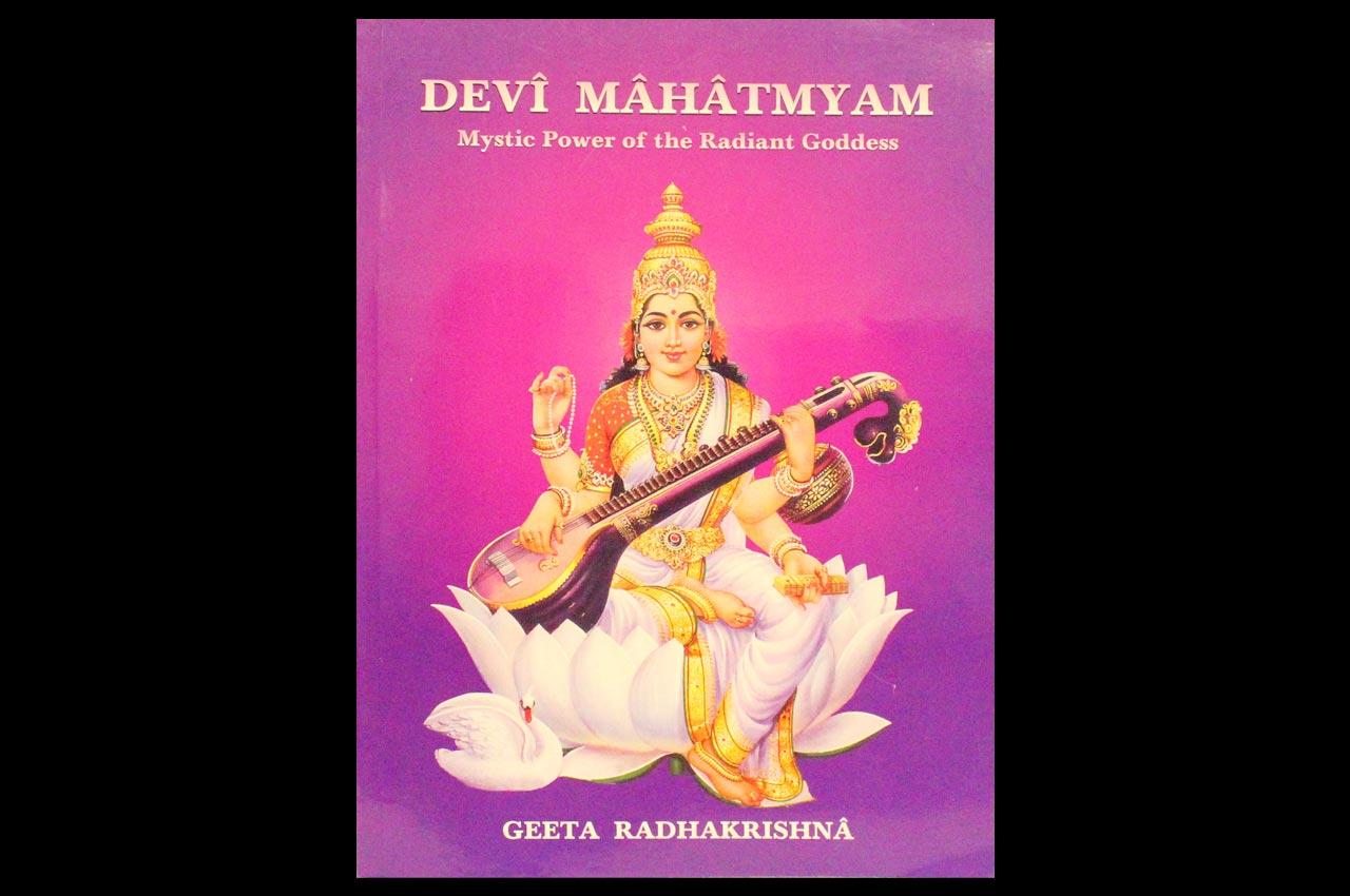 Devi Mahatmyam - Mystic Power of the Radiant Goddess