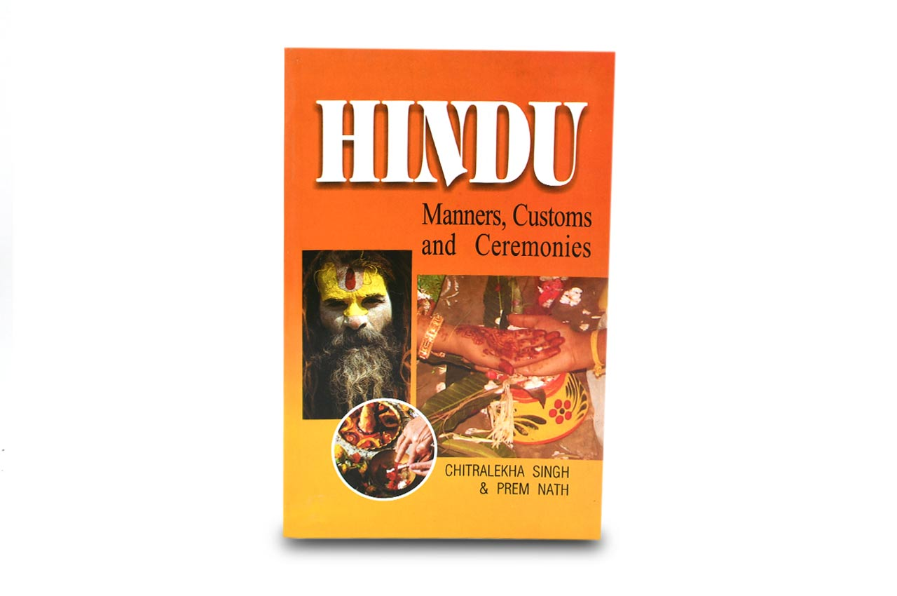 Hindu - Manners  Customs and Ceremonies