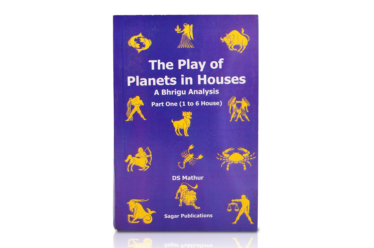 The Play of Planets in Houses