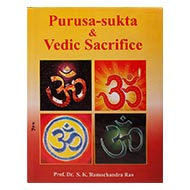 Purusa - Sukta and Vedic Sacrifice